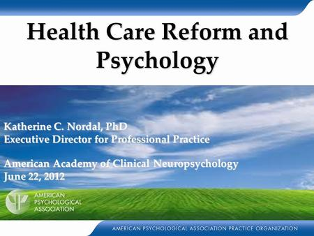 Health Care Reform and Psychology