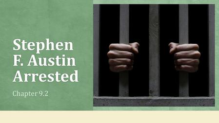 Stephen F. Austin Arrested