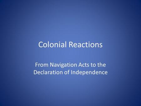 colonists reaction to the declaration of independence Everyone 'knows' the united states was born on july 4, 1776, when the continental congress issued the document we now call the declaration of independence.