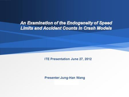 LOGO ITE Presentation June 27, 2012 Presenter:Jung-Han Wang.