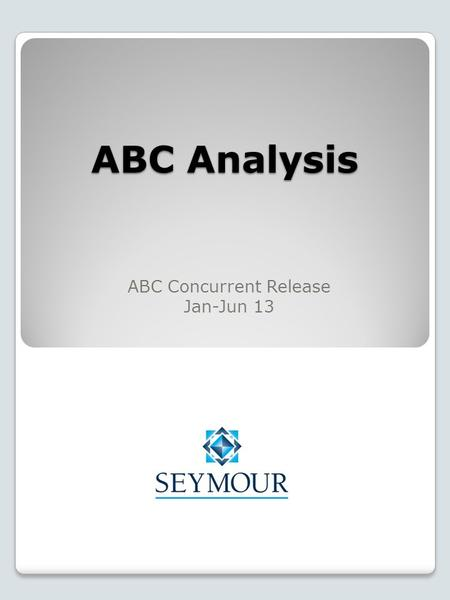 ABC Analysis ABC Concurrent Release Jan-Jun 13. Assumptions & Notes The analysis on the following pages uses ABC consumer magazine data and therefore.