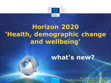 Horizon 2020 'Health, demographic change and wellbeing'