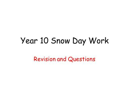 Year 10 Snow Day Work Revision and Questions. Background to the Gospel… What is a Gospel? Who wrote it? When was it written? Where was it written? Why.
