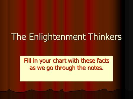 The Enlightenment Thinkers