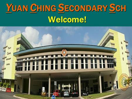 YUAN CHING SECONDARY SCH