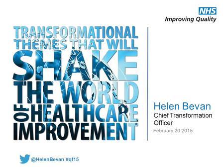 Helen Bevan Chief Transformation Officer February