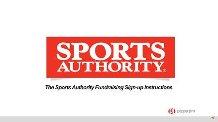 The Sports Authority Fundraising Sign-up Instructions.