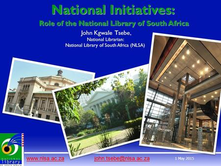1 May 2015 National Initiatives: