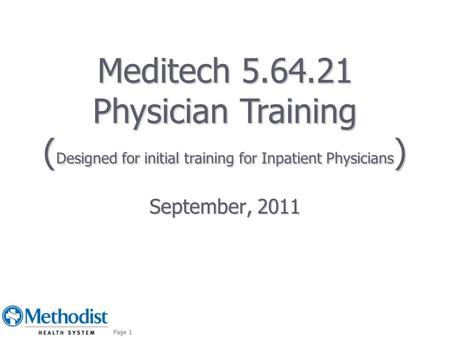 (Designed for initial training for Inpatient Physicians)
