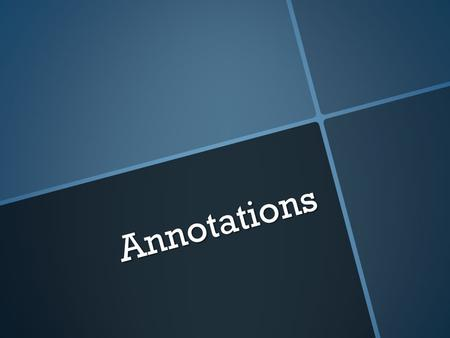 Annotations.  An annotation is a brief summary of a book, article, or other publication. An abstract is also a summary, but there is a difference between.