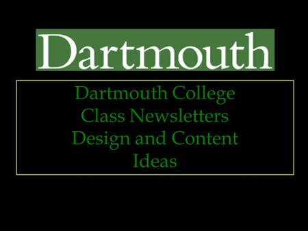 Dartmouth College Class Newsletters Design and Content Ideas.