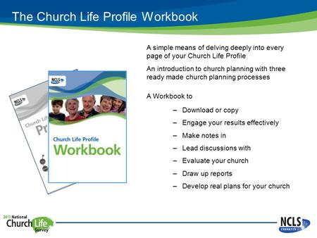 The Church Life Profile Workbook A simple means of delving deeply into every page of your Church Life Profile An introduction to church planning with three.