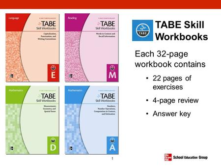TABE Skill Workbooks Each 32-page workbook contains