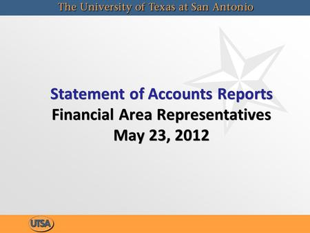 Statement of Accounts Reports Financial Area Representatives May 23, 2012.