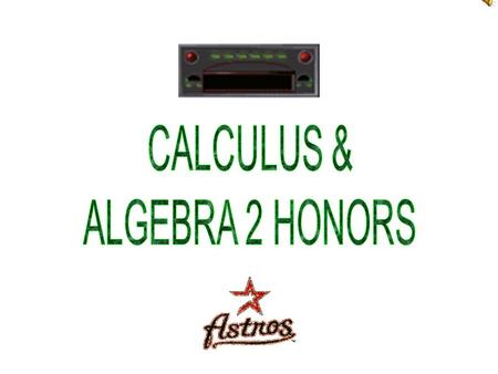 Materials Needed Daily: Workbook Loose-leaf paper Calculator (optional) TI-83 Pencils Three-ring binder *Students not prepared for class will serve a.