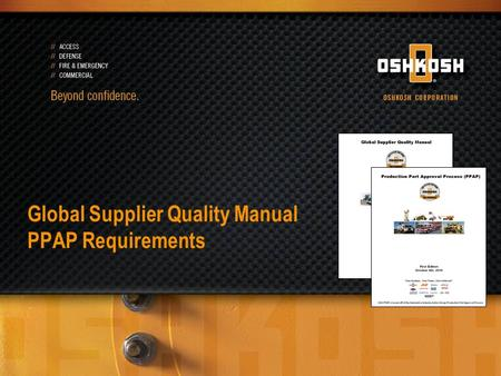 Global Supplier Quality Manual PPAP Requirements.