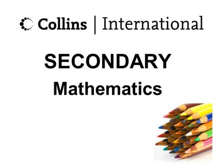 SECONDARY Mathematics.