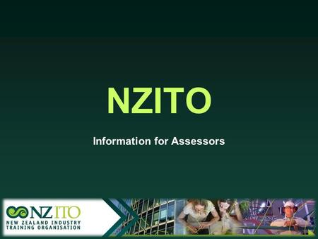 NZITO Information for Assessors. Benefits of ELN.
