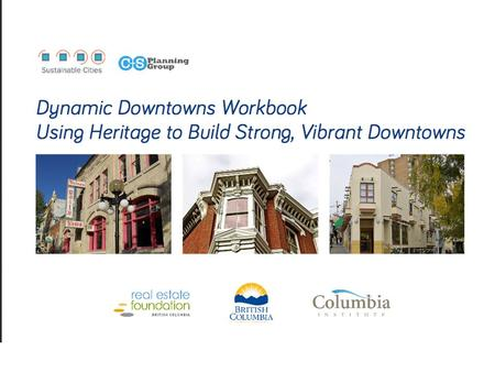Talk Outline Intro Dynamic Downtowns Workbook Talk Outline Intro Dynamic Downtowns Workbook Language & heritage conservation.