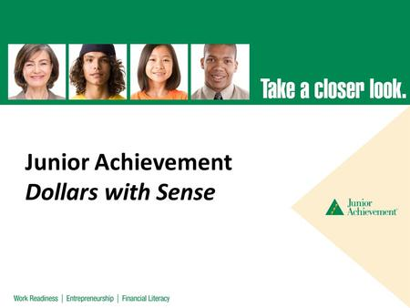 Junior Achievement Dollars with Sense.