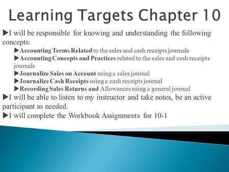 Learning Targets Chapter 10