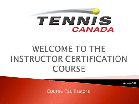 Course Facilitators. OFF COURT:  Pre-Course Online Modules (Due prior to course start)  In-Course Workbook (Checked on evaluation day)  Making Ethical.