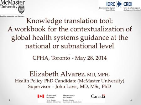 Knowledge translation tool: A workbook for the contextualization of global health systems guidance at the national or subnational level _ CPHA, Toronto.