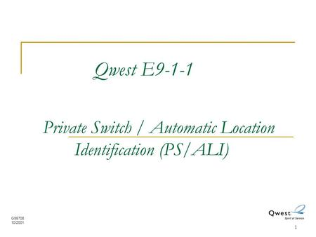 Qwest E Private Switch / Automatic Location