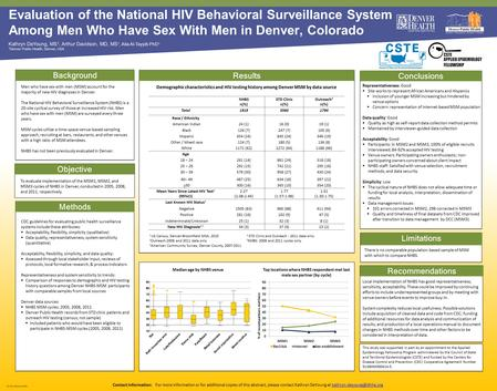 © 2013 Denver Health Evaluation of the National HIV Behavioral Surveillance System Among Men Who Have Sex With Men in Denver, Colorado Kathryn DeYoung,