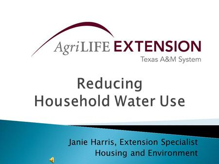 Janie Harris, Extension Specialist Housing and Environment.