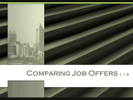 "Comparing Job Offers 1.1.3 ""Take Charge of Your Finances"""