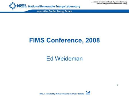 1 FIMS Conference, 2008 Ed Weideman. 2 Location of NREL Sites in the Denver Metro Area.