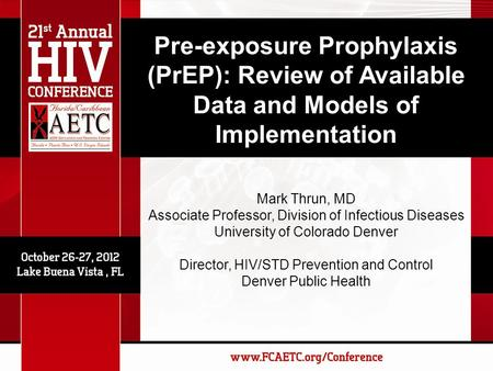 Mark Thrun, MD Associate Professor, Division of Infectious Diseases