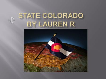 r Every state has a symbols, let's learn about some symbols in Colorado. Colorado has a state flower, state animal, state bird, state flag, state songs,