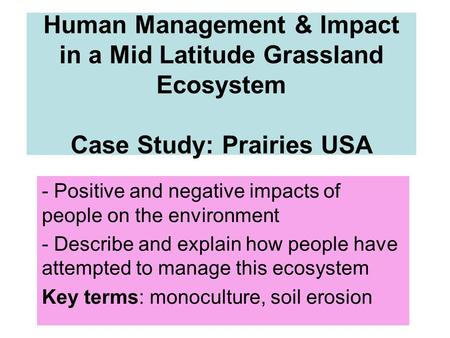Positive and negative impacts of people on the environment