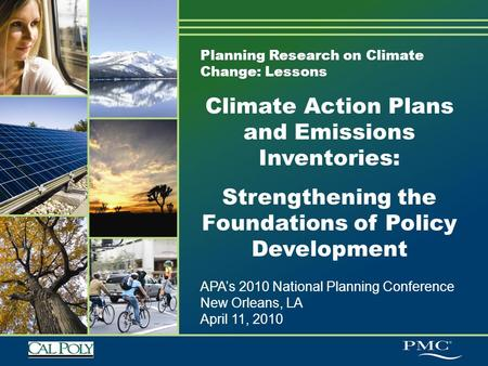 Planning Research on Climate Change: Lessons Climate Action Plans and Emissions Inventories: Strengthening the Foundations of Policy Development APA's.