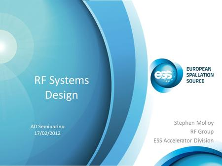 Stephen Molloy RF Group ESS Accelerator Division