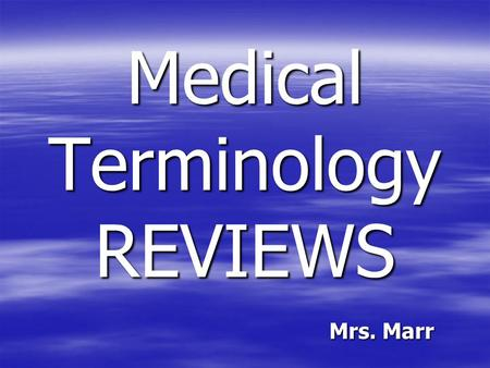 Medical Terminology REVIEWS