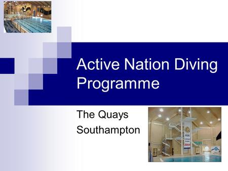 Active Nation Diving Programme The Quays Southampton.