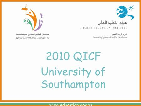 2010 QICF University of Southampton. Welcome to the University of Southampton www.soton.ac.uk.