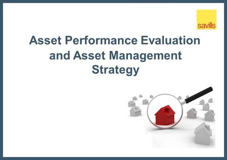 Asset Performance Evaluation and Asset Management Strategy.