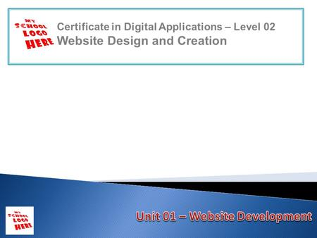 Certificate in Digital Applications – Level 02 Website Design and Creation.