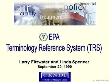 Larry Fitzwater and Linda Spencer September 29, 1999 SDC-0002-021-JE-1032.
