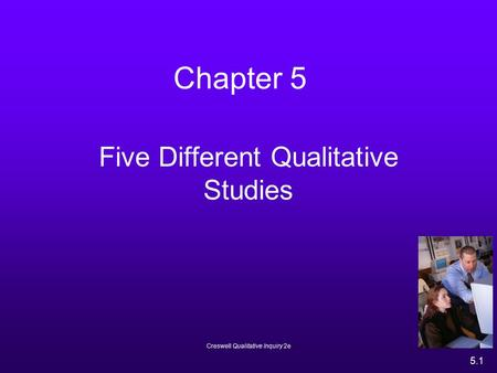 Five Different Qualitative Studies
