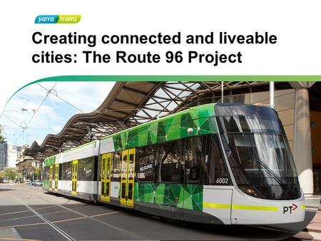 Creating connected and liveable cities: The Route 96 Project.