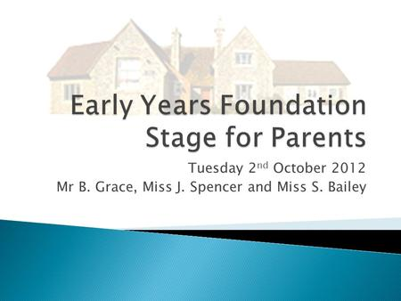 Early Years Foundation Stage for Parents