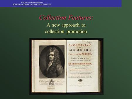 Collection Features: A new approach to collection promotion.