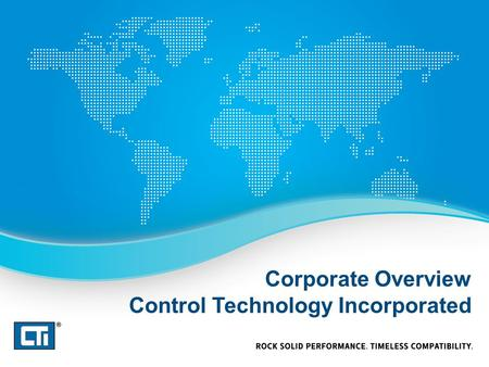 Corporate Overview Control Technology Incorporated.