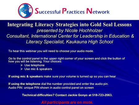Integrating Literacy Strategies into Gold Seal Lessons presented by Nicole Hochholzer Consultant, International Center for Leadership in Education & Literacy.