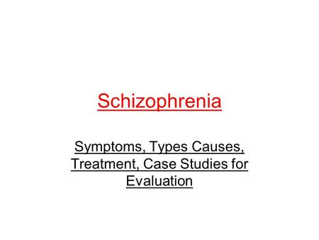 "paranoid schizophrenia case study A personal account of a schizophrenia patient""on the way to the store, i had a flat tire schizophrenia case study print details hits: 69580 page 1."